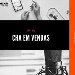 CHA em vendas | Conhecimentos, Habilidades e Atitudes em VENDAS!