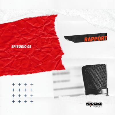 Ganhe a confiança do seu cliente com RAPPORT